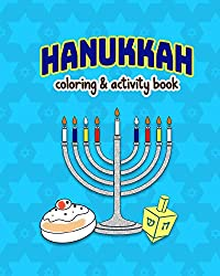 Hanukkah!: Colouring and Activity Book for kids, large 8x10 inches format, one sided pages, soft cover Paperback – Nov. 12 2018